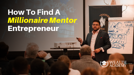 how to find a mentor,how to meet millionaires,rich mentors,millionaire mentors alliance,best business mentors,millionaire mentor videos,millionaire mentor india,rich mentors app