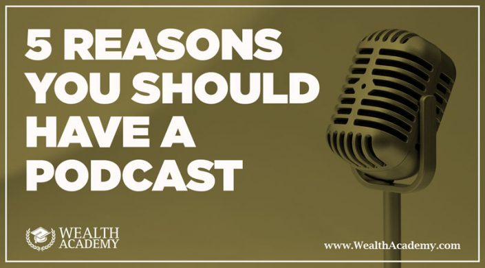 5-Reasons-You-Should-Have-a-Podcast-WA-BLOG-POST