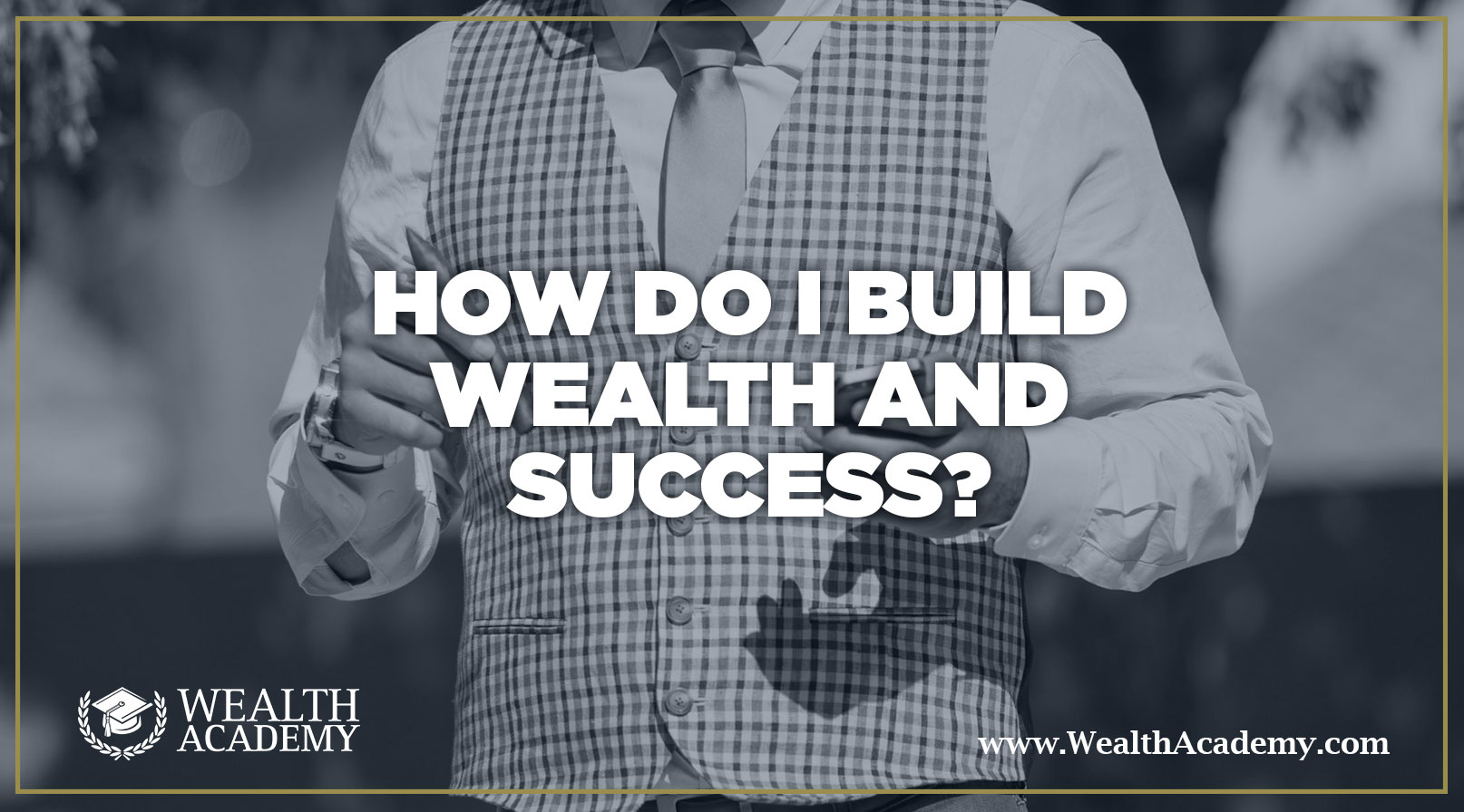 Investment strategies archives wealth academy shaqir hussyins startup business model success and wealth crossword cluehow to be rich and successful in lifewealth malvernweather Choice Image