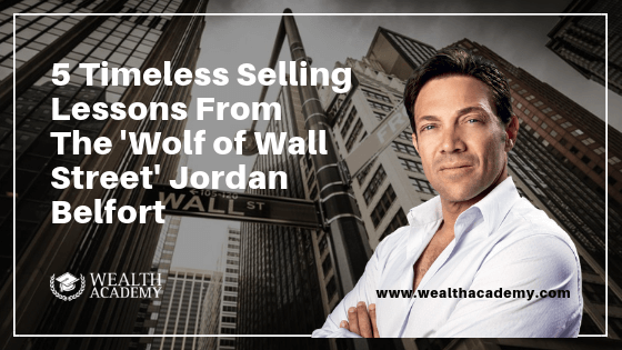 5 Timeless Selling Lessons From The 'Wolf of Wall Street